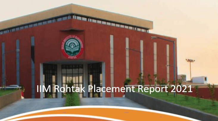 IIM Rohtak final placement report 2021