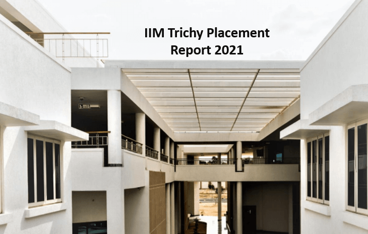 IIM Trichy Completes 100% Placement 2021