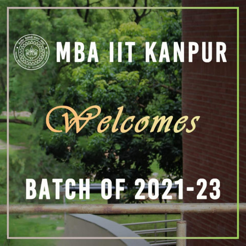 MBA IIT Kanpursuccessfully conducted the induction for MBA 2021-23